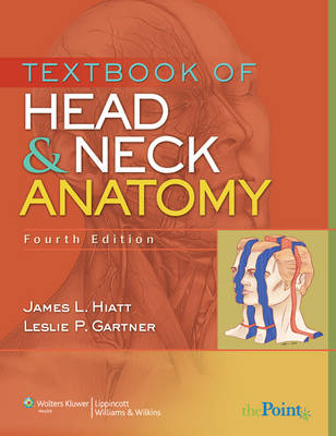 Textbook of Head and Neck Anatomy (BOK)