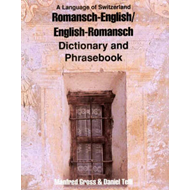 Romansh-English / English-Romansh Dictionary and Phrasebook (BOK)