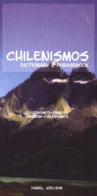 Chilenismos-English/English-Chilenismos Dictionary and Phras (BOK)