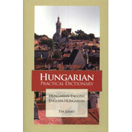 Hungarian-English/English Hungarian Practical Dictionary (BOK)