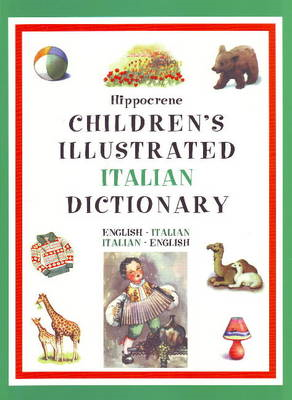 Hippocrene Children's Illustrated Italian Dictionary (BOK)