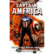 Captain America: The Death Of Captain America: Volume 3: Man Who Bought America (BOK)