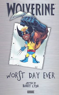 Wolverine: Worst Day Ever (BOK)
