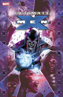 Ultimate X-Men: Book 3: Ultimate Collection (BOK)