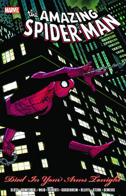 Spider-man: Died In Your Arms Tonight (BOK)