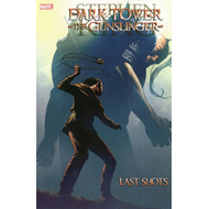 Dark Tower: Gunslinger: Last Shots (BOK)