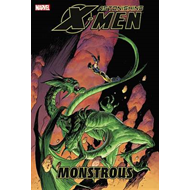 Astonishing X-Men: Monstrous (BOK)