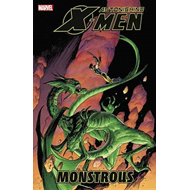 Astonishing X-Men: Vol. 7: Monstrous (BOK)