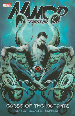Namor: The First Mutant: v. 1: Curse of the Mutants (BOK)