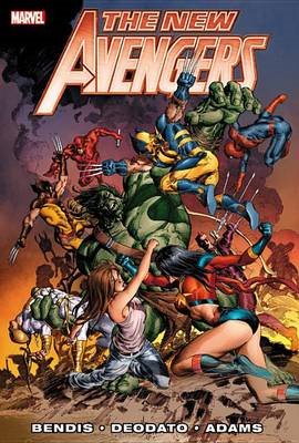 New Avengers by Brian Michael Bendis: Vol. 3 (BOK)