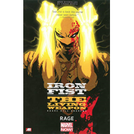 Iron Fist: The Living Weapon Volume 1: Rage (BOK)