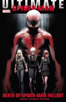 Ultimate Comics Spider-man: Death of Spider-man Fallout (BOK)