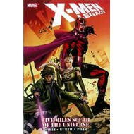 X-Men: Legacy: Five Miles South of the Universe (BOK)