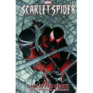Scarlet Spider: Vol. 1: Life After Death (BOK)