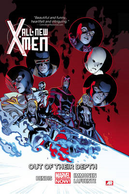All-New X-Men Volume 3: Out of Their Depth (Marvel Now) (BOK)