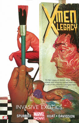 X-Men Legacy: Volume 2: Invasive Exotics (Marvel Now) (BOK)