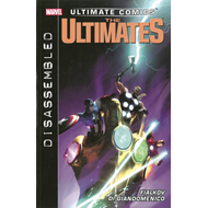 Ultimate Comics Ultimates: Volume 2: Disassembled (BOK)