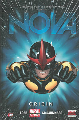 Nova - Volume 1: Origin (marvel Now) (BOK)