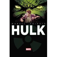 Marvel Knights: Hulk - Transforme (BOK)