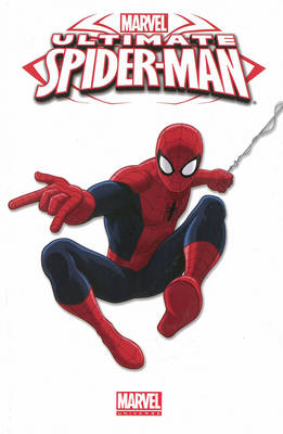Marvel Universe: Volume 4: Ultimate Spider-Man (BOK)
