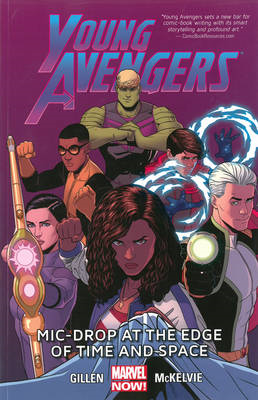 Young Avengers Volume 3: MIC-Drop at the Edge of Time and Sp (BOK)
