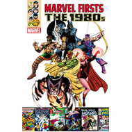 Marvel Firsts: Volume 1: 1980s (BOK)