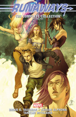 Runaways: The Complete Collection Volume 2 (BOK)