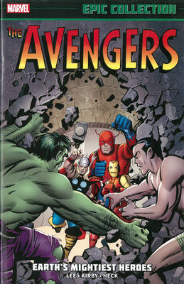 Avengers Epic Collection: Earth's Mightiest Heroes (BOK)