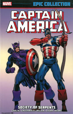 Captain America Epic Collection: Society Of Serpents (BOK)