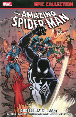 Amazing Spider-man Epic Collection: Ghosts Of The Past (BOK)