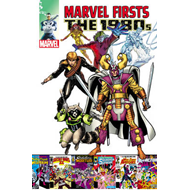 Marvel Firsts: the 1980s: Volume 2 (BOK)