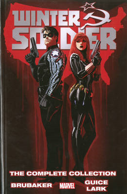 Winter Soldier By Ed Brubaker: The Complete Collection (BOK)