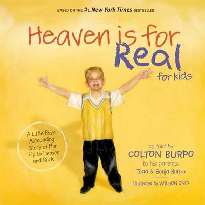 HEAVEN IS FOR REAL FOR KIDS (International Edition) (BOK)