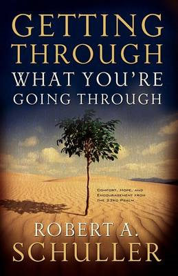 Getting Through What You're Going Through (BOK)