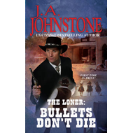 The Loner: Bullets Don't Die (BOK)
