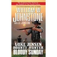 Luke Jensen Bounty Hunter: Bloody Sunday (BOK)