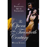 Opera of the Twentieth Century (BOK)