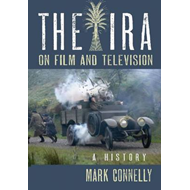 The IRA on Film and Television: A History (BOK)