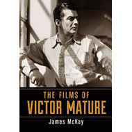 Films of Victor Mature (BOK)
