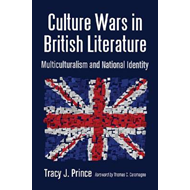 Culture Wars in British Literature: Multiculturalism and National Identity (BOK)