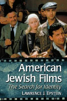 American Jewish Films: The Search for Identity (BOK)