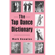 The Tap Dance Dictionary (BOK)