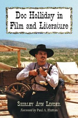Doc Holliday in Film and Literature (BOK)