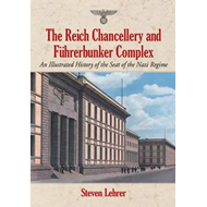 Reich Chancellery and Fuhrerbunker Complex (BOK)