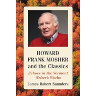 Howard Frank Mosher and the Classics (BOK)