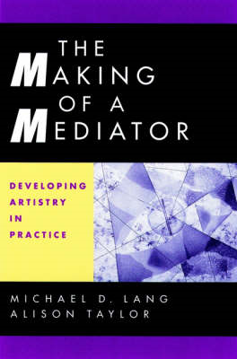 Making of a Mediator (BOK)