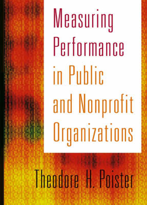 Measuring Performance in Public and Nonprofit Organizations (BOK)