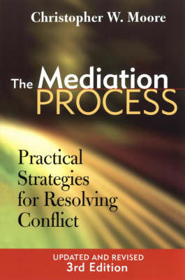 The Mediation Process: Practical Strategies for Resolving Conflict (BOK)