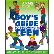American Medical Association Boy's Guide to Becoming a Teen: Getting Used to Life in Your Changing B (BOK)