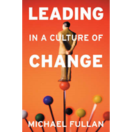 Leading in a Culture of Change Paperback Set (BOK)